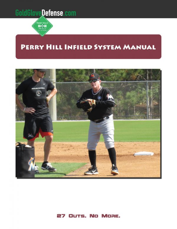 Perry Hill Infield System Training Manual Cover